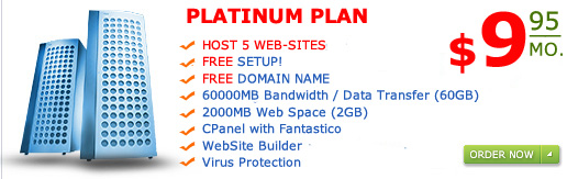 """Platinum Plan"" Host 5 web-sites 2000MB web space 60GB Bandwidth only for $9.95 a month"